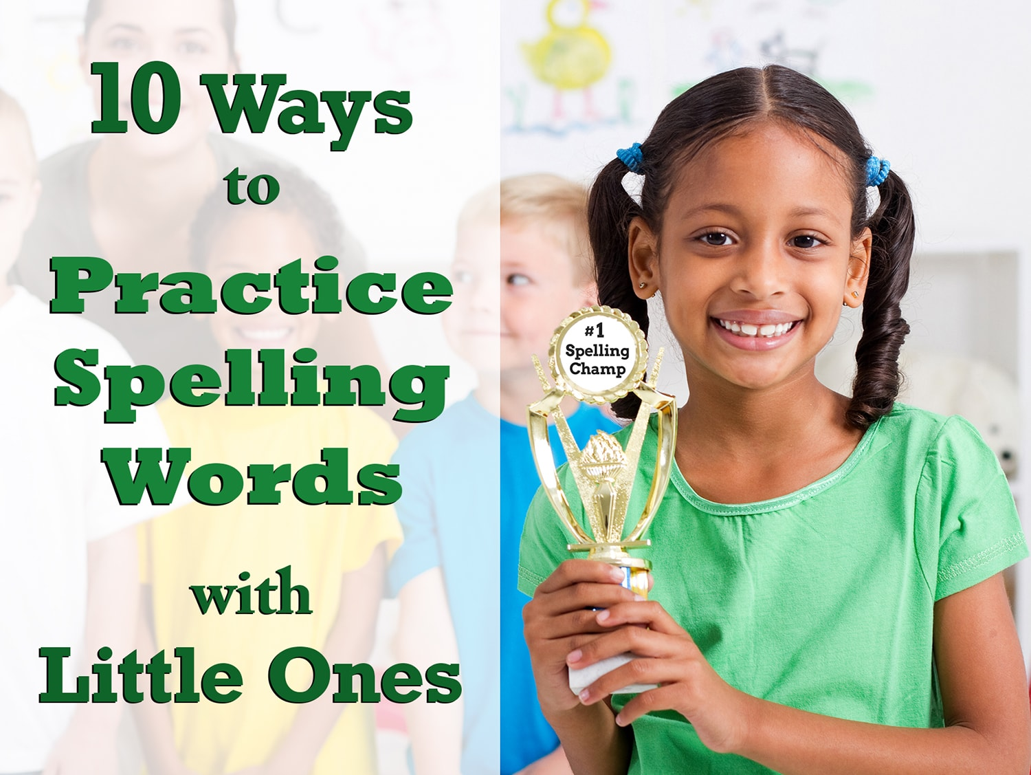 10 Spelling Activities Kids Will Love